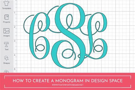 monogram  cricut design space monogram maker