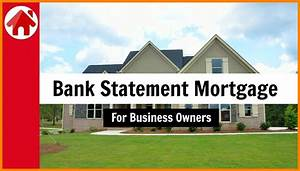 Bank Statement Mortgage Loans Near Me Loan Rates Best