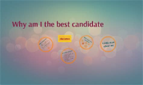 Why Am I The Best Candidate For The Position by Take The Lead By Aliya Kaleem On Prezi
