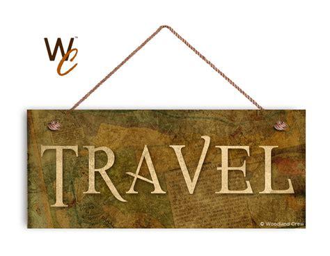 Travel Sign Antique Old World Map Travel Weatherproof