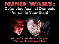 Mind Wars Defending Against Demonic Voices in Your Head