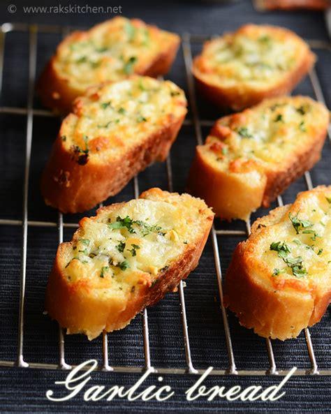 easy garlic bread recipe raks kitchen