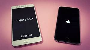 Oppo F3 Vs Iphone 6 Speed Test Comparison