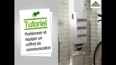 Coffret De Communication Comment Positionner Et 233 Quiper Un Coffret De Communication Leroy Merlin
