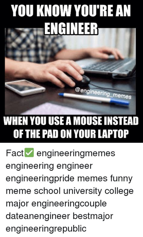 Funny Engineering Memes - engineering major meme 28 images biomedical engineer quotes quotesgram february 2014 civil