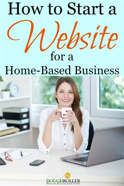How To Start A Website For A Homebased Business