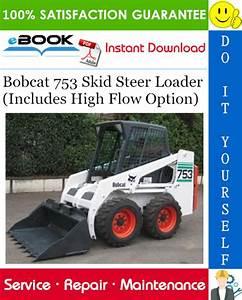 Bobcat 753 Skid Steer Loader  Includes High Flow Option