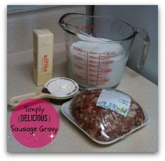 1 pound to cups sausage gravy 1 package of sausage ours was a pound i think the rolls are less than that 3