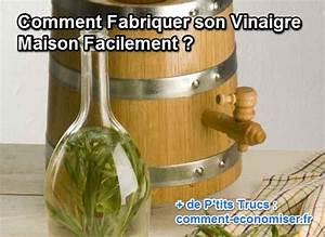 Désherber Avec Du Vinaigre : comment fabriquer son vinaigre maison facilement ~ Melissatoandfro.com Idées de Décoration
