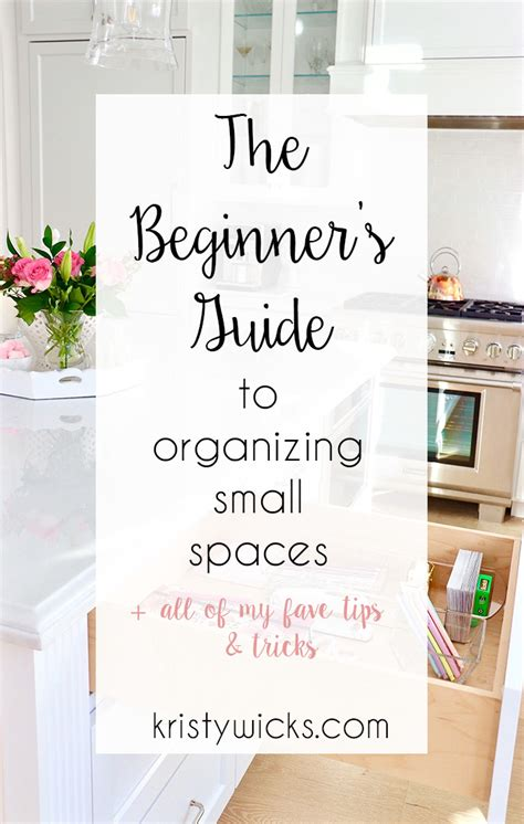 Beginners Guide To Organization In Life And The Home