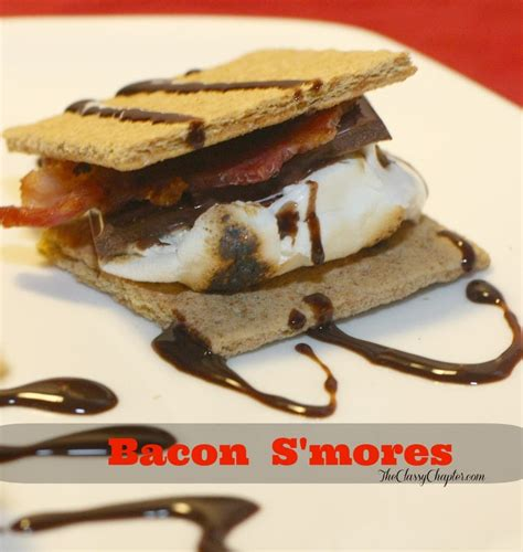 easy dessert recipe bacon s mores the chapter