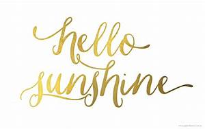 Hello Sunshine Free Printable And Wallpaper Papier D39Amour
