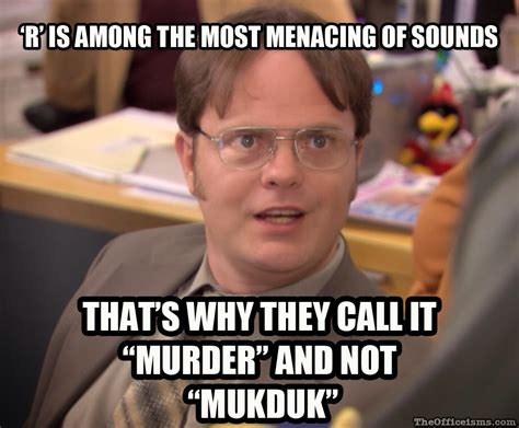 Dwight Schrute Memes - dwight schrute on menacing letters of the alphabet meme on the office