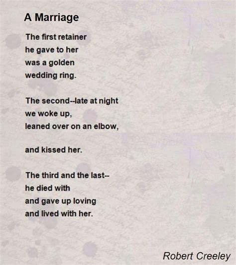 a marriage poem by robert creeley poem hunter