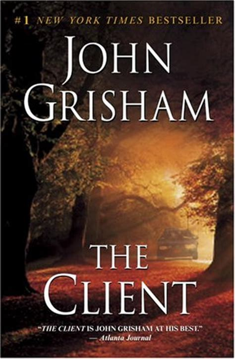 """Book It Up John Grisham's """"the Client""""  Seems Life Is"""
