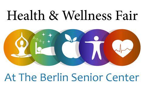 Health And Wellness heath and wellness fair at the berlin senior center