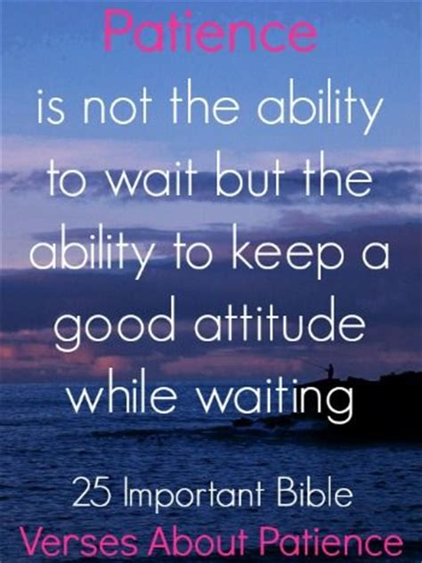 inspirational bible quotes about patience 25 best ideas about patience quotes on the 25 best ideas about bible verses about patience on