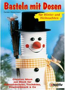 Basteln Mit Blechdosen : basteln mit dosen f r winter und weihnachten creative ideen aus blech f r adventskr nze ~ Orissabook.com Haus und Dekorationen