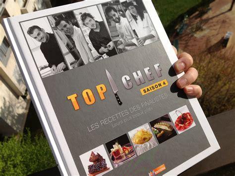 livre de cuisine top chef top chef saison 4 les recettes des finalistes bien