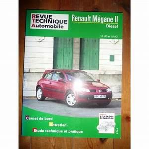 Revue Technique Megane 2 : rta revues technique automobile renault megane ii diesel dci et dci ~ Maxctalentgroup.com Avis de Voitures