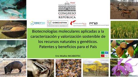 biotecnologia aplicada  los recursos naturales
