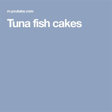 Spicy, tuna fish cakes who would have thought something delicious that can come out of can i think we'll suffering minutes that so mouthwatering, easy and delicious. Tuna fish cakes   Tuna fish cakes, Fish cake, Fishcakes