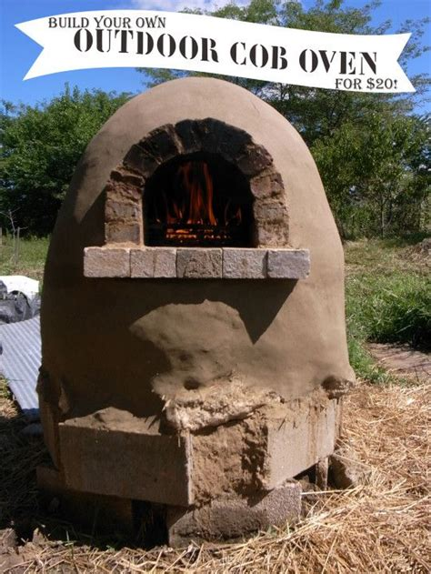 Build Your Own Backyard by Build Your Own 20 Outdoor Cob Oven Weekend Projects