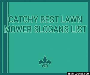 Landscaping Slogans 30 Catchy Best Lawn Mower Slogans List Taglines Phrases