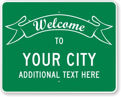 welcome sign template custom traffic signs 100 s of templates