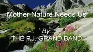 Mother Nature Needs Us!! w/lyrics (THE Original Video ...
