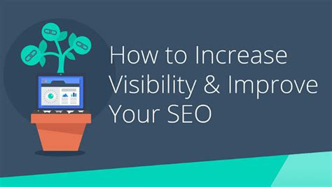 Increase Seo by Ways To Increase Visibility And Improve Seo