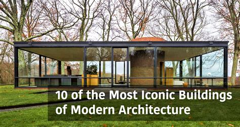 10 of the Most Iconic Buildings of Modern Architecture