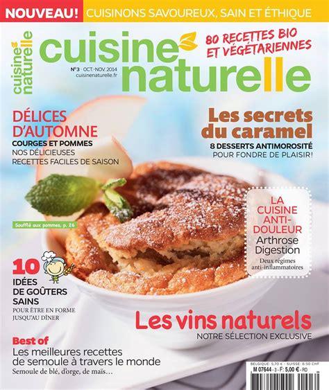 magazines de cuisine magazine cuisine naturelle
