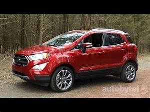 Ford Ecosport Titanium Business : 2018 ford ecosport titanium 1 liter ecoboost test drive video review youtube ~ Medecine-chirurgie-esthetiques.com Avis de Voitures