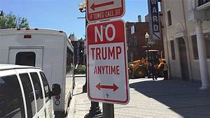 'No Trump Anytime' Parking Sign Appears in DC, Other ...