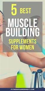 Top 5 Muscle Building Supplements For Women  With Images