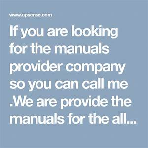 If You Are Looking For The Manuals Provider Company So You