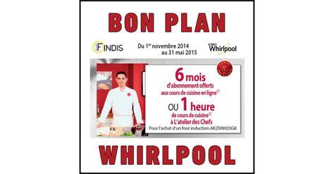 bon plan cuisine bon plan whirlpool cours de cuisine en ligne offerts ou
