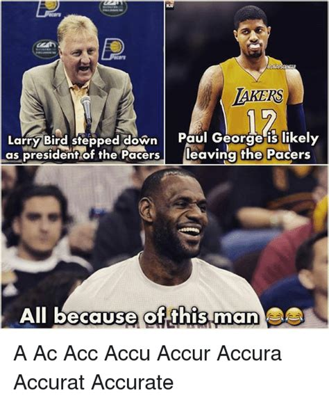 Paul George Memes - lakers larry bird stepped down paul george is likely as president of the pacers leaving the