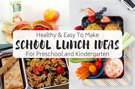 healthy and easy school lunch ideas for preschool and 174 | School Lunch Ideas