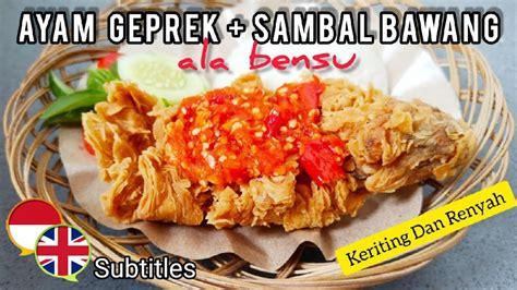 Rasanya lezat dan pedasnya sungguh menggigit. Resep Ayam Geprek + Sambal Bawang Ala Bensu - YouTube