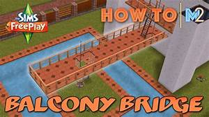 sims freeplay how to build balcony bridges tutorial With how to make a second floor on sims freeplay