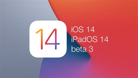 Download: iOS 14 Beta 3, iPadOS 14 Beta 3 Now Available