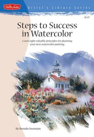 steps  success  watercolor learn  valuable principles  planning