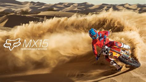 fox motocross fox mx presents mx15 the brotherhood of motocross youtube