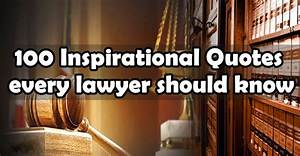 100 INSPIRATION... Legal Professional Quotes