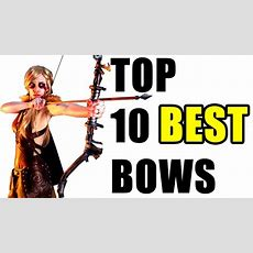 Skyrim Top 10 Bows (best Damage) Youtube