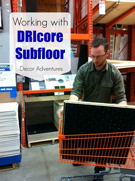 dricore flooring home depot working with dricore subfloor in a basement 187 decor adventures