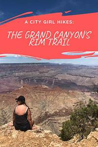 Hike   The   Rim   Trail   Grand   Canyon   National