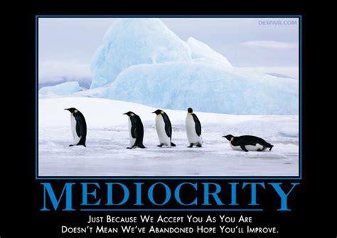 mediocrity penguins despair